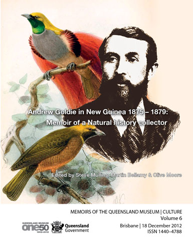 Memoirs of the Queensland Museum: Andrew Goldie in New Guinea