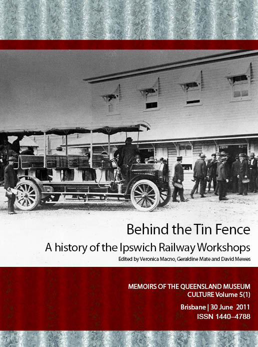 Behind the Tin Fence: A history of the Ipswich Railway Workshops