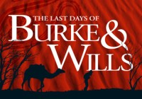 The Last Days of Burke & Wills